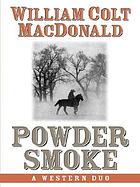 Powder smoke : a western duo