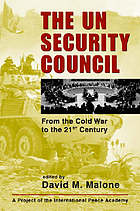 The UN Security Council : from the Cold War to the 21st century