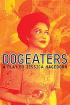 Dogeaters : a play about the Philippines