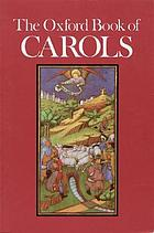 The Oxford book of carolsThe Oxford book of carols