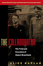 The collaborator : the trial & execution of Robert Brasillach