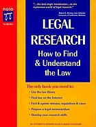 Legal research : how to find & understand the law