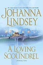 A loving scoundrel : a Malory novel
