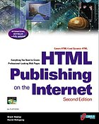 HTML publishing on the Internet : everything you need to create professional-looking Web pages