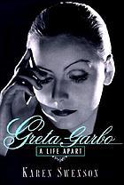Greta Garbo : a life apart