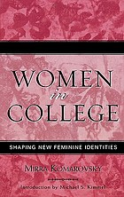 Women in college : shaping new feminine identities