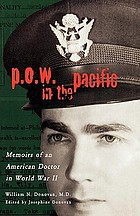 P.O.W. in the Pacific memoirs of an American doctor in World War II