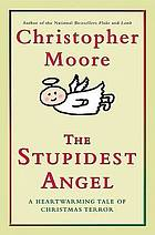 The stupidest angel : a heartwarming tale of Christmas terror