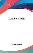 Zuñi folk tales