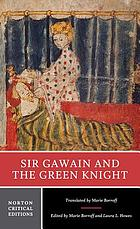 Sir Gawain and the Green Knight : an authoritative translation, contexts, criticism