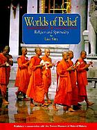 Worlds of belief : religion and spirituality