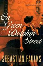 On Green Dolphin Street : a novel