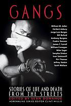 Gangs : stories of life and death from the streets