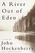 A river out of Eden : a novel