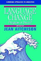 Language change progress or decay?