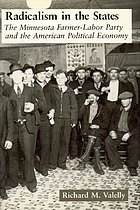 Radicalism in the states : the Minnesota Farmer-Labor Party and the American political economy