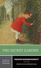 The secret garden : authoritative text, backgrounds and contexts, Burnett in the press, criticism