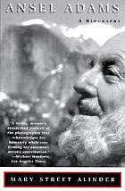 Ansel Adams : a biography