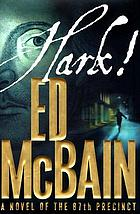 Hark! : a novel of the 87th Precinct