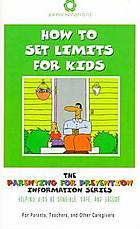 How to set limits for kids