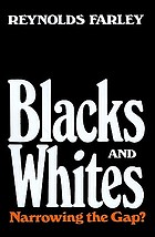 Blacks and whites : narrowing the gap?