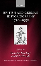 British and German historiography, 1750-1950 : traditions, perceptions, and transfers