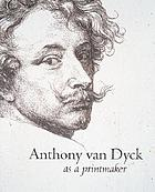 Anthony van Dyck as a printmaker
