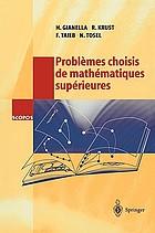 Problèmes choisis de mathématiques supérieures