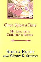 Once upon a time : my life with children's books