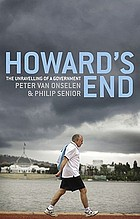Howard's end : the unravelling of a government