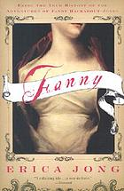 Fanny : being the true history of the adventures of Fanny Hackabout-Jones : a novel