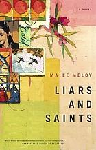 Liars and saints : a novel