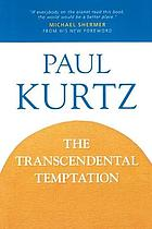 The transcendental temptation : a critique of religion and the paranormal