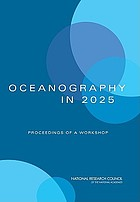 Oceanography in 2025 : proceedings of a workshop