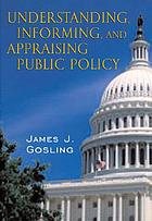 Understanding, informing, and appraising public policy