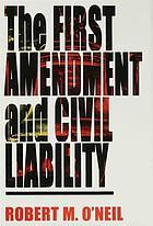The First Amendment and civil liability