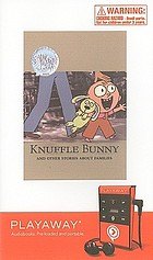 Knuffle Bunny and other stories about familes