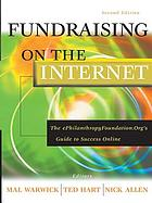 Fundraising on the Internet : the e-PhilanthropyFoundation.org's guide to success online