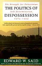 The politics of dispossession : the struggle for Palestinian self-determination, 1969-1994