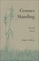 Grasses standing : selected poems