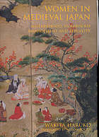 Women in medieval Japan : motherhood, household management and sexuality
