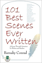 101 best scenes ever written : a romp through literature for writers and readers