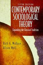 Contemporary sociological theory : expanding the classical tradition
