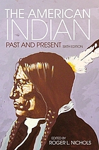 The American Indian : past and present