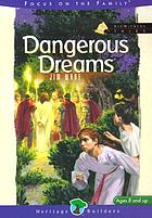 Dangerous dreams