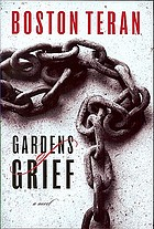 Gardens of grief : a novel