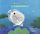 About fish : a guide for children