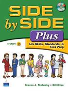 Side by side plus : life skills, standards & test prep