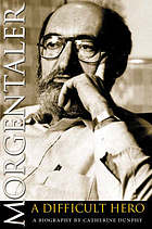Morgentaler : a difficult hero : a biography