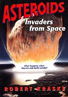 Asteroids : invaders from space
